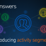 Introducing+Answers+activity+segments