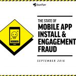 state_of_mobile_app_install__engagement_fraud_sep2016_appsflyerjpg_page1